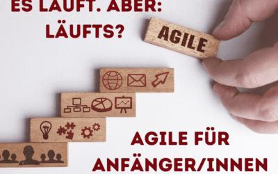 Agile für AnfängerInnen, ein Erfahrungsbericht