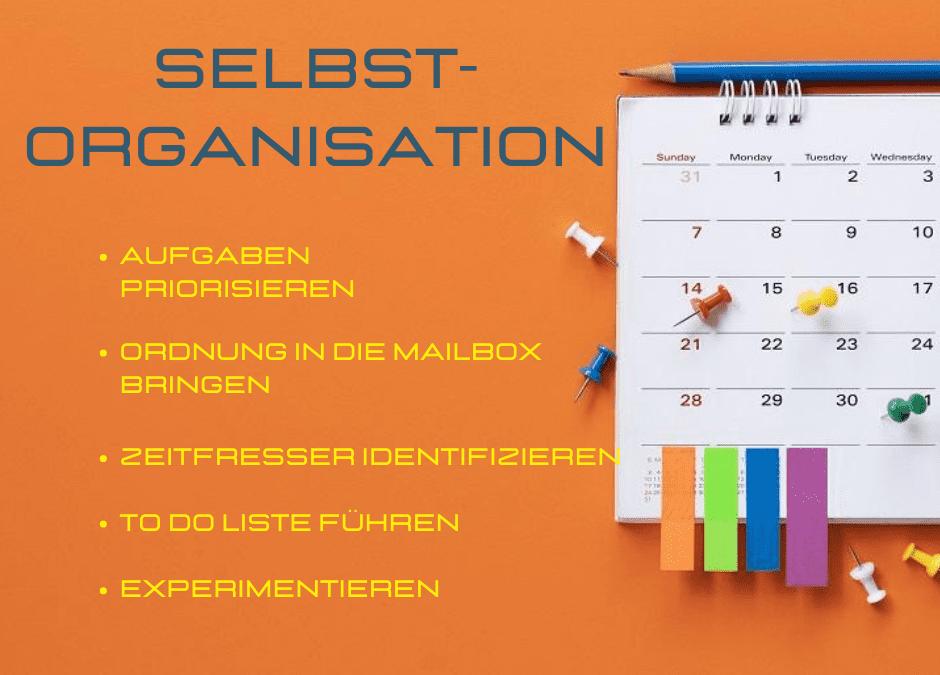 5 Tipps zur Selbstorganisation